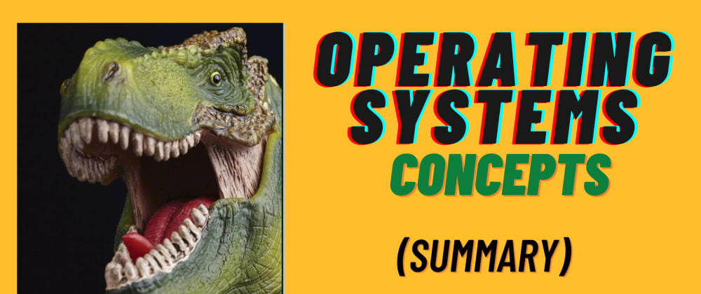 Cover image for Operating Systems Concepts [Ch.3 | Part 1: Processes]