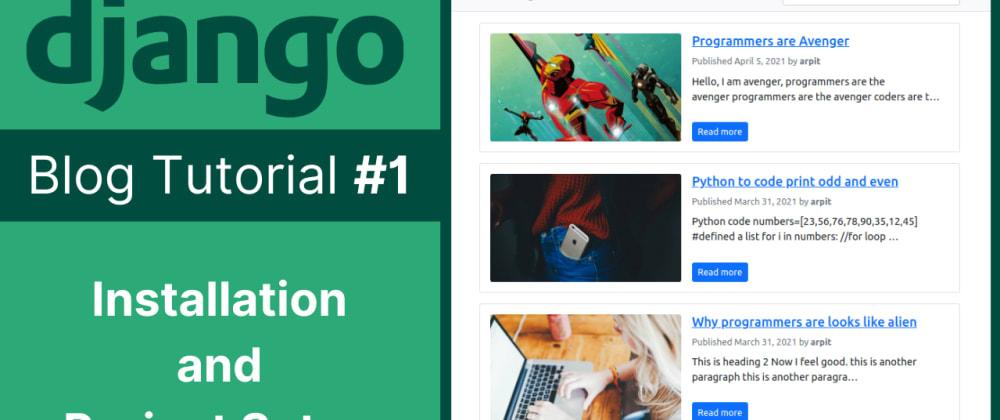 Cover image for Create own Blog app in Django [Tutorial]