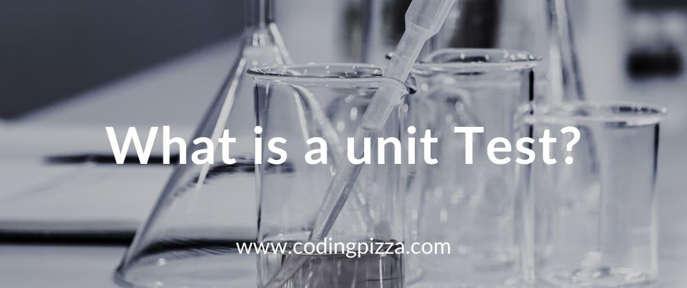 Cover image for Que es un unit test (Prueba unitaria)
