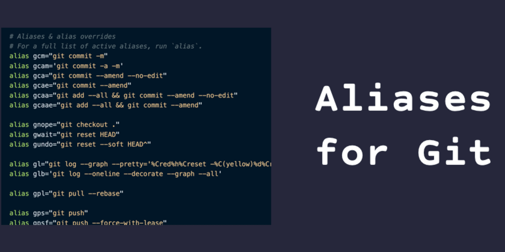 Using Aliases to Speed Up Your Git Workflow - DEV Community 👩 💻👨 💻