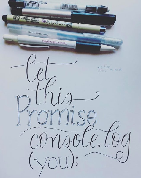 let this promise console.log(you)