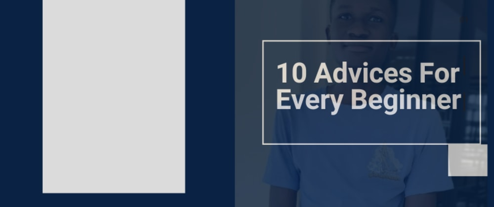 Cover Image for 10 Advices For Every Aspiring Web Developer