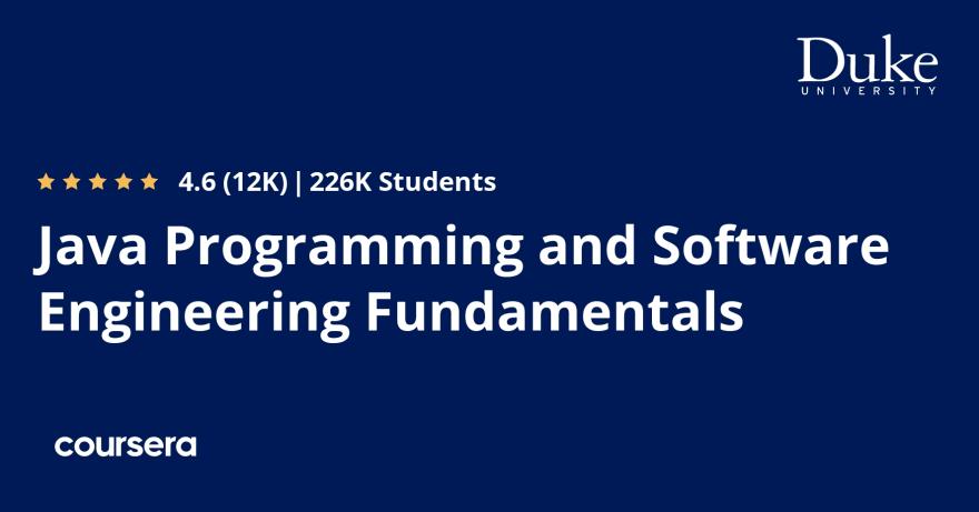 Java Programming and Software Engineering Fundamentals   Coursera