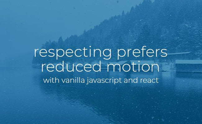 prevers reduced motion with javascript and react