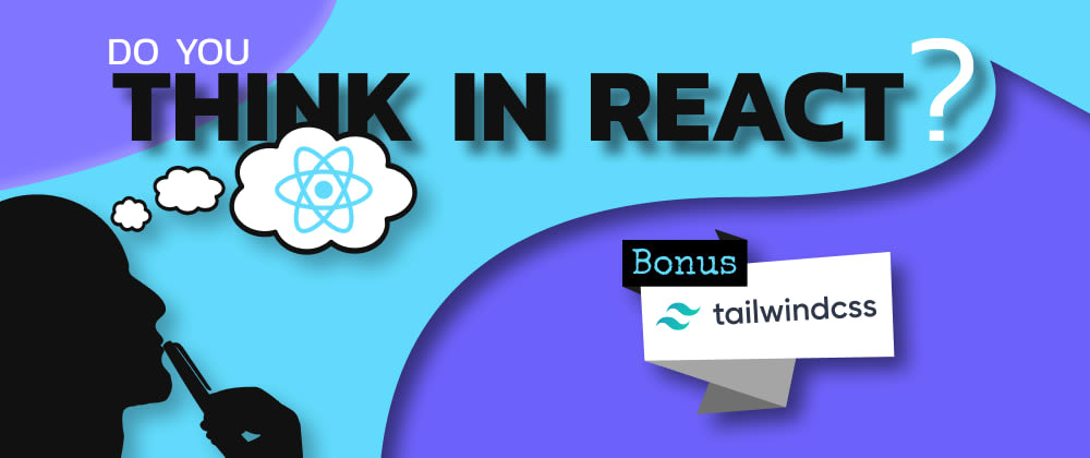 5 Steps to THINK in React