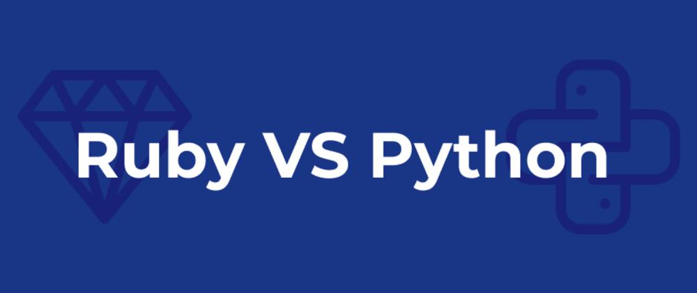 Cover image for Ruby vs Python. Short comparison