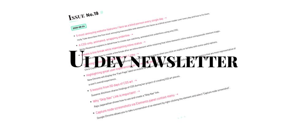 Cover image for UI Dev Newsletter #19