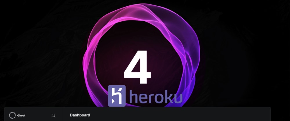 Cover image for How to deploy/update new Ghost version 4 to Heroku