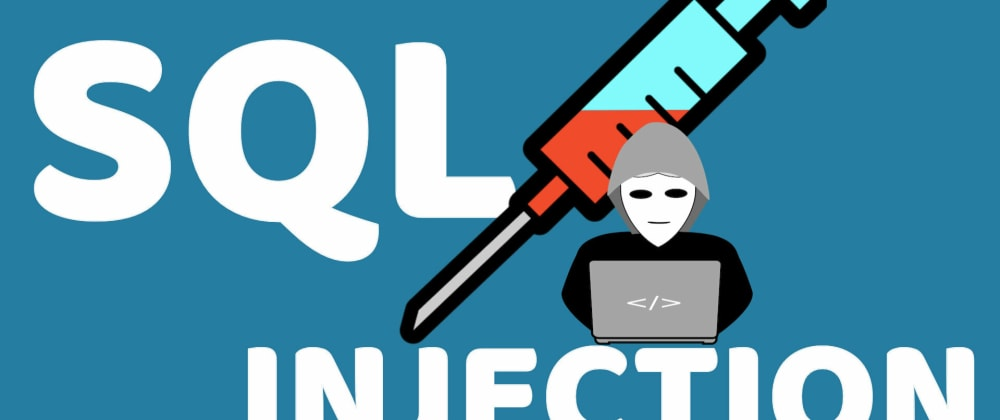 Cover image for SQL Injection Attacks & Prevention in 2021: A Developer's Guide