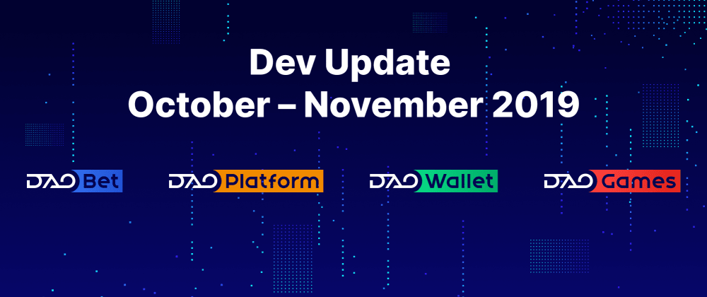 Cover image for Developers Update October-November 2019