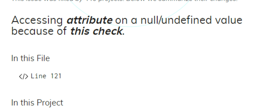 Cover image for DeepCode's Top Findings#4: JavaScript Attribute Access on NULL