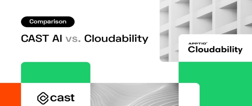 Cover Image for CAST AI vs. Cloudability: Which one to pick for cloud cost optimization?