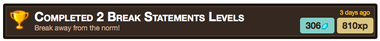 Achievement break statements