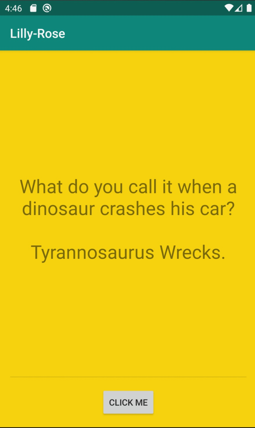 "The application now reads ""What do you call it when a dinosaur crashes his car? Tyrannosaurus Wrecks."""