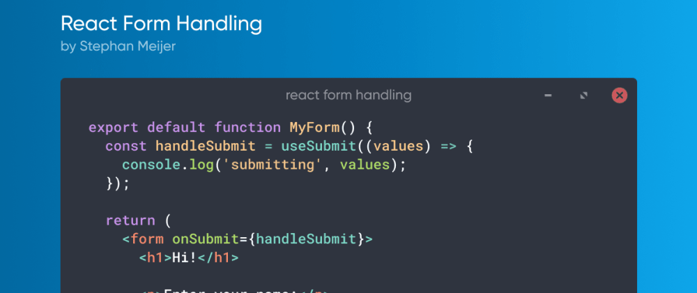 Cover image for How to handle forms in React, the alternative approach