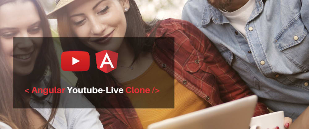 Cover image for How To Build A Virtual Event Site With Angular (Youtube-Live Clone)