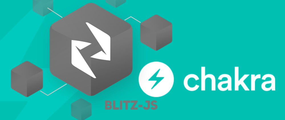 Cover image for Full-stack React in BlitzJs and Chakra UI