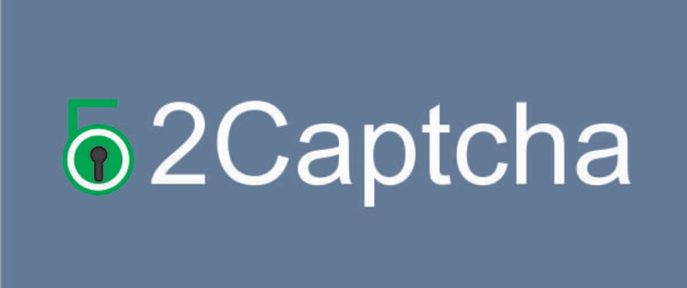 Cover image for How to bypass captcha with 2captcha API and Selenium