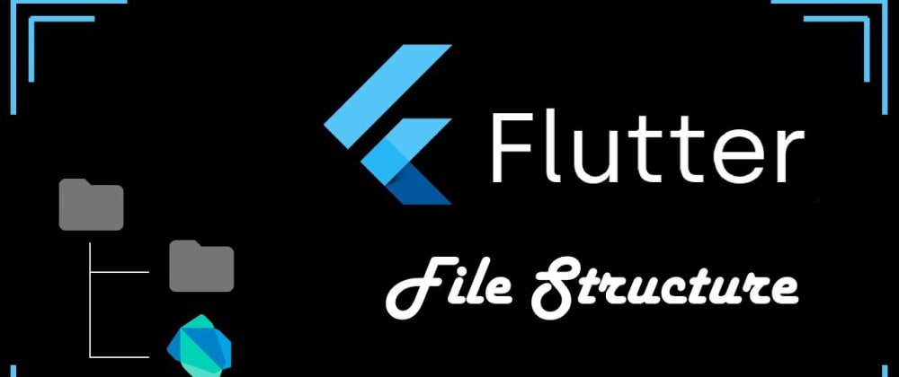 Cover image for Overview of Files and Folders Generated by Flutter