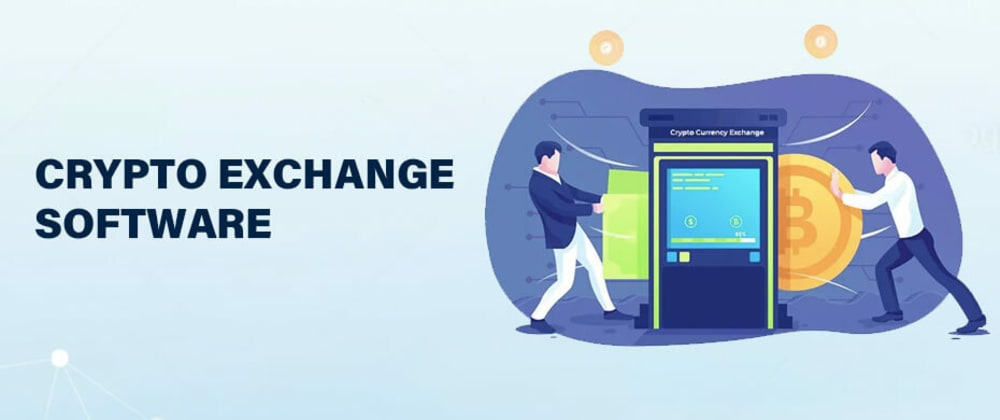 Cover image for Crypto Exchange Software Development Solution | To develop secure exchange