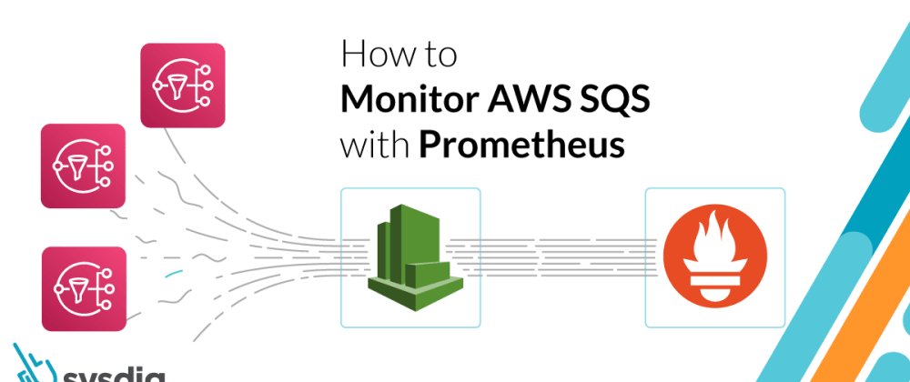 Cover image for How to monitor AWS SQS with Prometheus