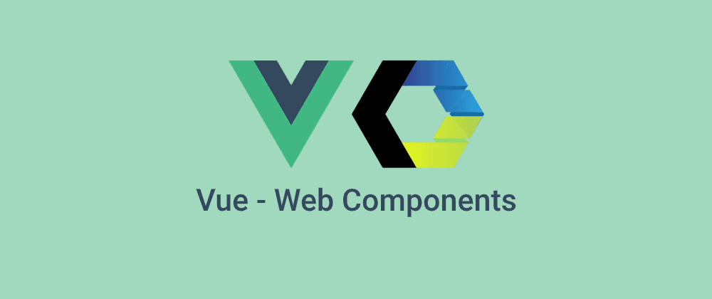 Cover image for Vue - introduction to Web Components