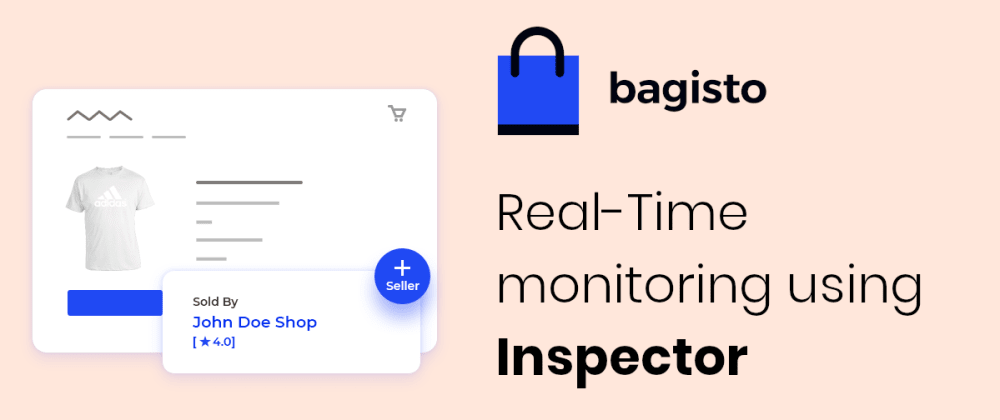 Cover image for How to monitor a Bagisto e-commerce in Real-Time using Inspector
