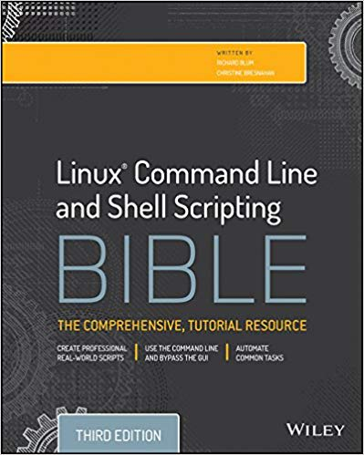 Linux Command Line and Shell Scripting Bible, 3rd Edition 3rd Edition