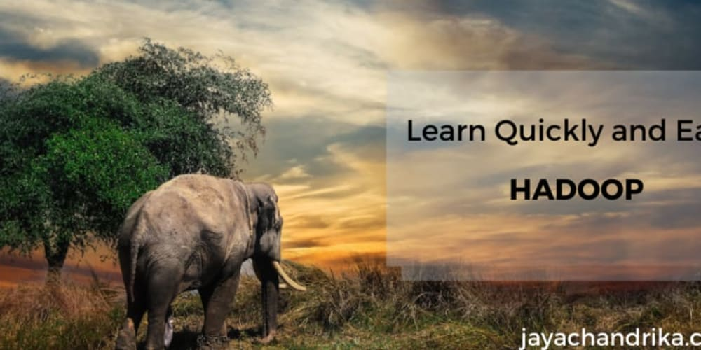 Hello Hadoop   Learn Hadoop in just a few minutes easily!