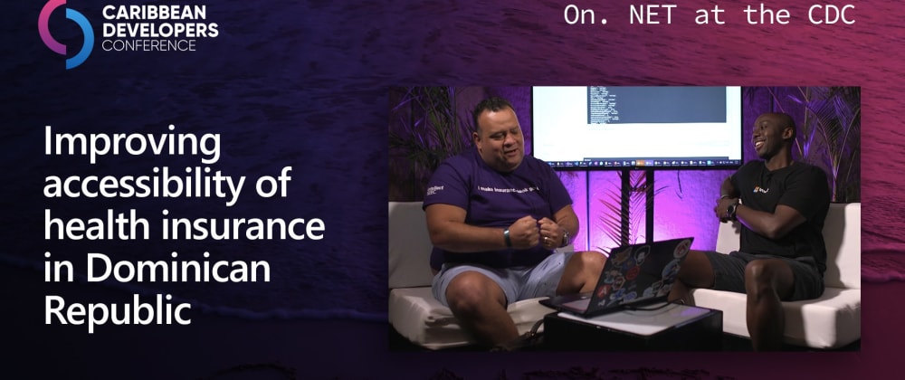 Cover image for On.NET Episode: Improving accessibility of health insurance in the Dominican Republic