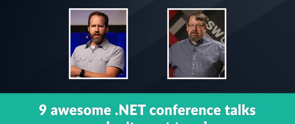 Cover image for 9 awesome .NET conference talks you don't want to miss