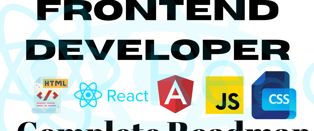 Cover image for How to Become A Frontend Developer. A Complete Roadmap Guide 2020