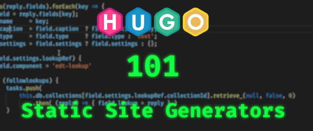 Cover image for Hugo #1 - Intro to Static Site Generators