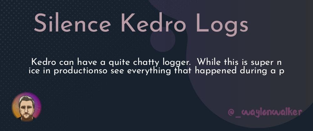 Cover image for Silence Kedro Logs