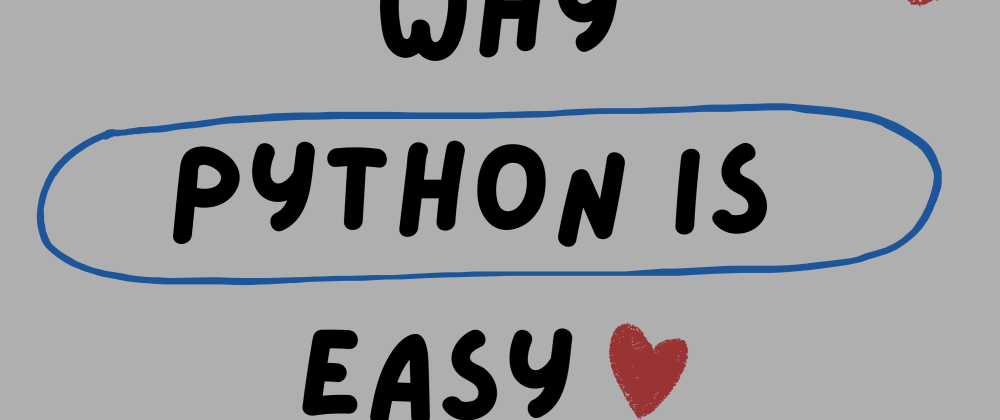 Cover image for This is Why Python is Easier