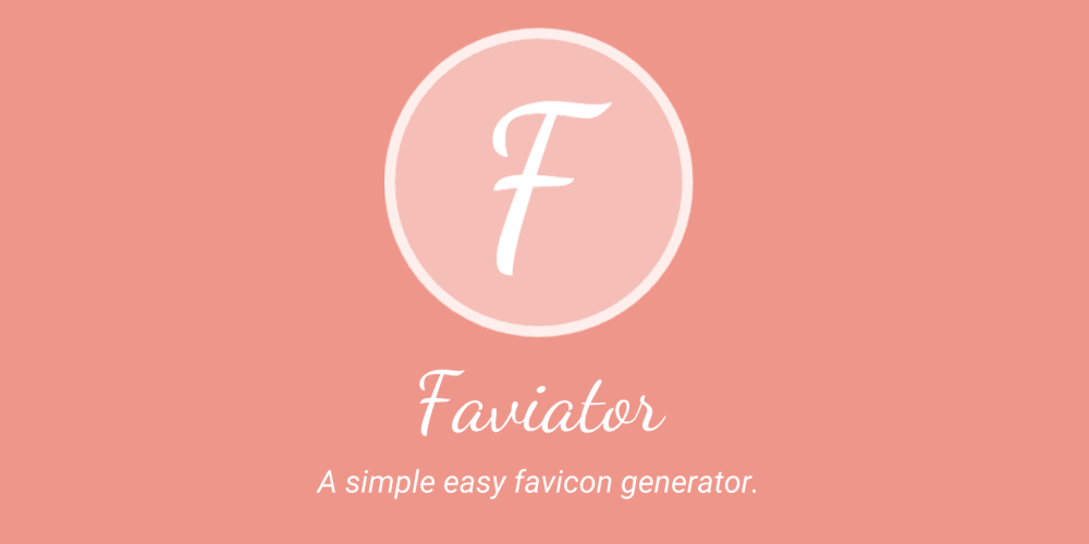 Introducing Faviator: A simple easy favicon generator - DEV