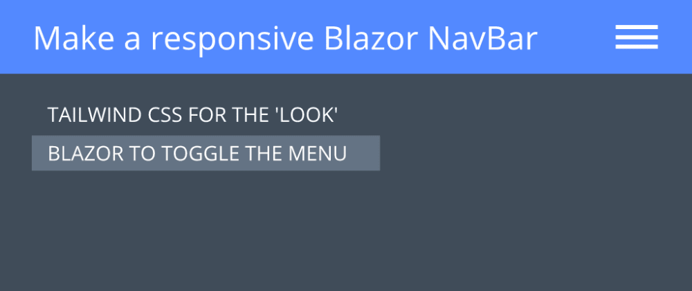 Cover image for Make a responsive Navbar with Blazor and Tailwind?