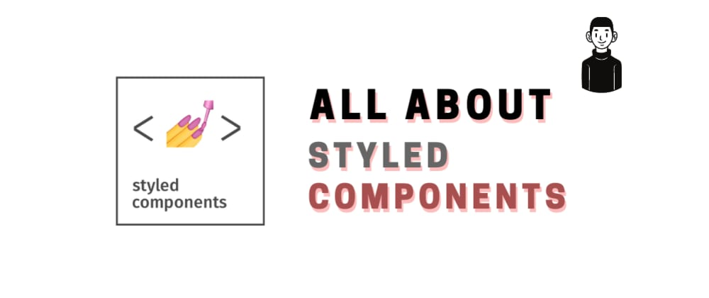 Cover image for All about styled-components