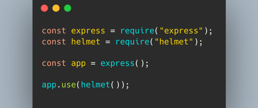 Cover Image for Why do you need Helmet in NodeJs ?