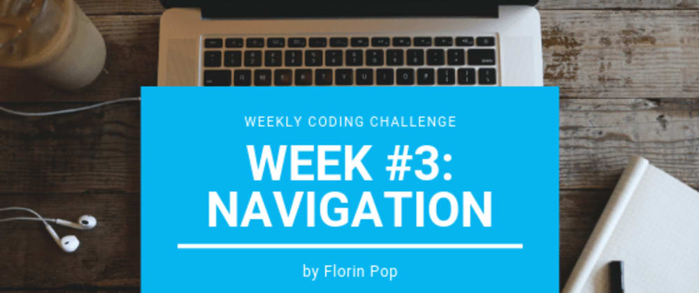 Cover image for Weekly Coding Challenge - week #3 - Navigation