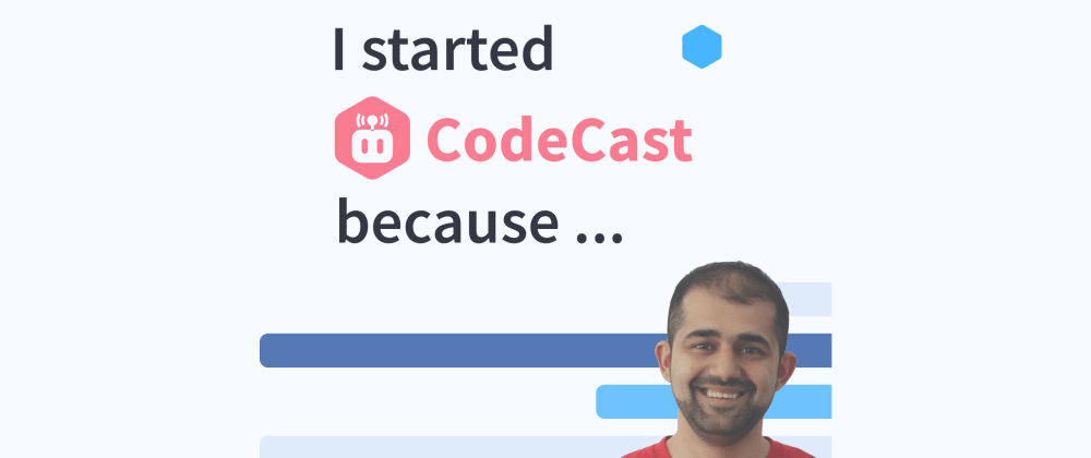 Cover image for I started CodeCast because ...