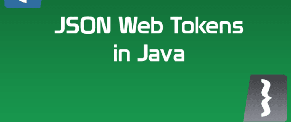 Cover image for Using JSON Web Tokens for Authorization