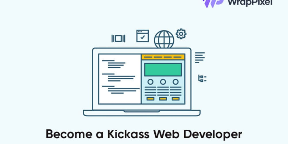How to become a Kickass Web Developer in 2021 [Frontend & Backend Tips]