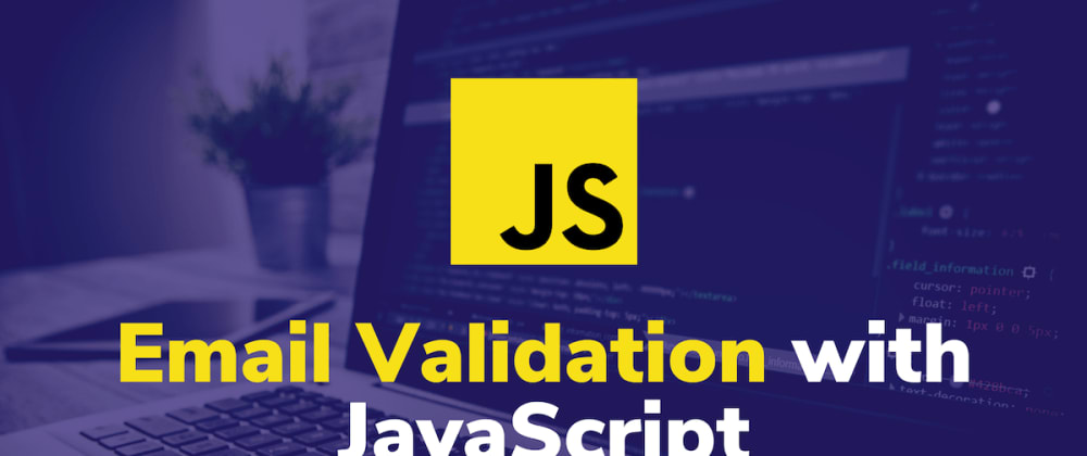 Cover image for 4 Ways to Validate an Email with JavaScript 📮
