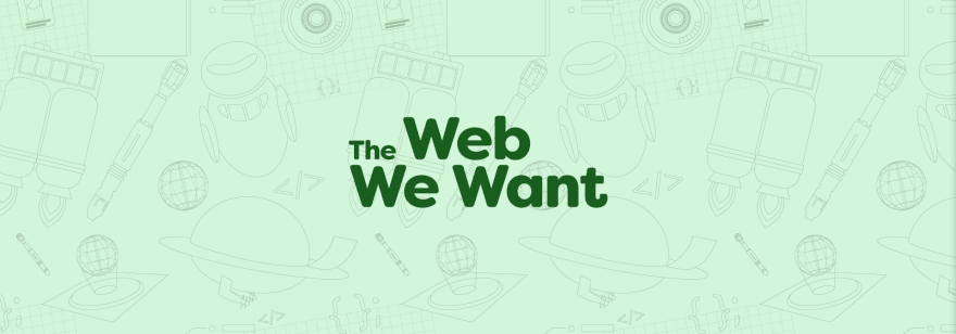 The Web We Want