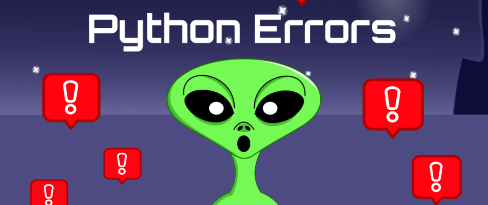 Cover image for Python Errors: Nameerror name is not defined and more