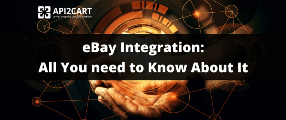Cover image for eBay Integration:  All You need to Know About It