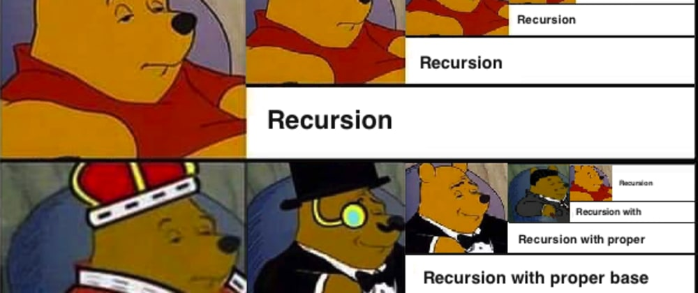 Cover image for Simple Recursion & Challenges(ruby, js, python)
