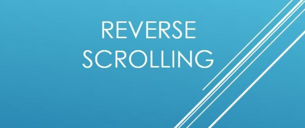 Cover image for Implement reverse scrolling effect on webpage