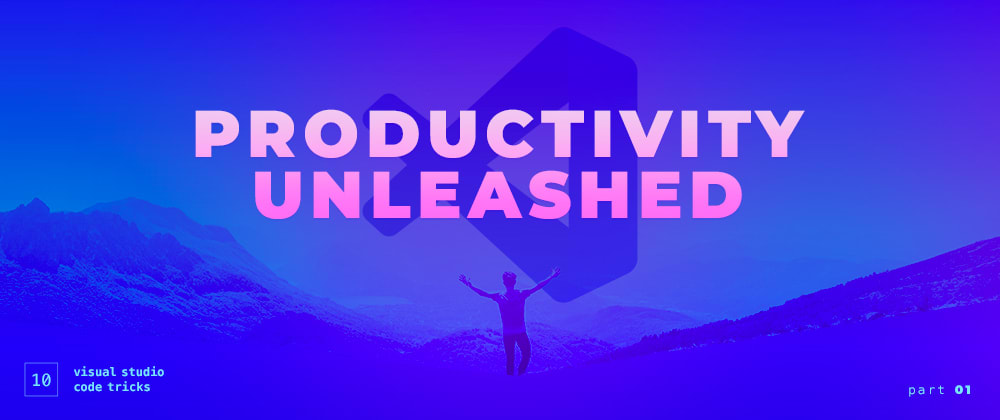 Cover image for 10 Visual Studio Code Tricks To Unleash Your Productivity